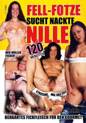Fell Fotze sucht nackte Nille