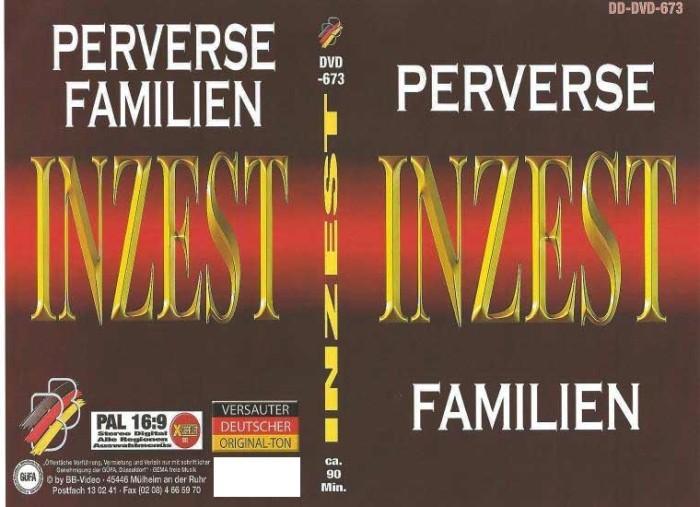 Inzest Perverse Familien