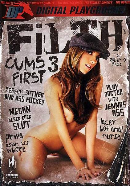 Filth Cums First 3 (2008/DVDRip)