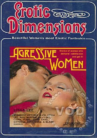 Aggressive Women