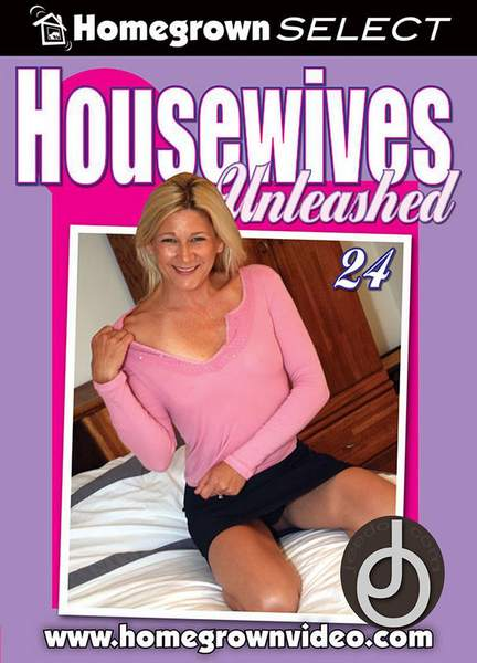 Housewives Unleashed 24 (2007/DVDRip)