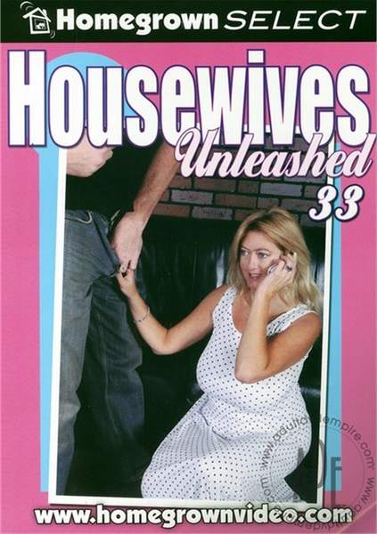 Housewives Unleashed 33 (2009/DVDRip)