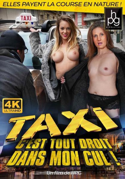 Taxi Cest Tout Droit Dans Mon Cul (2018/WEBRip/SD)