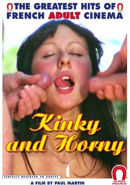 Kinky and horny / Les Grandes Vicelardes (1977/DVDRip)