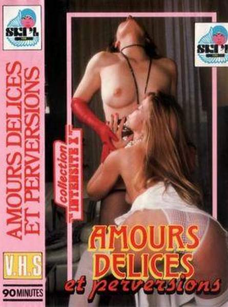 Amours Delices / Delices dun sexe chaud et profond (1982/DVDRip)