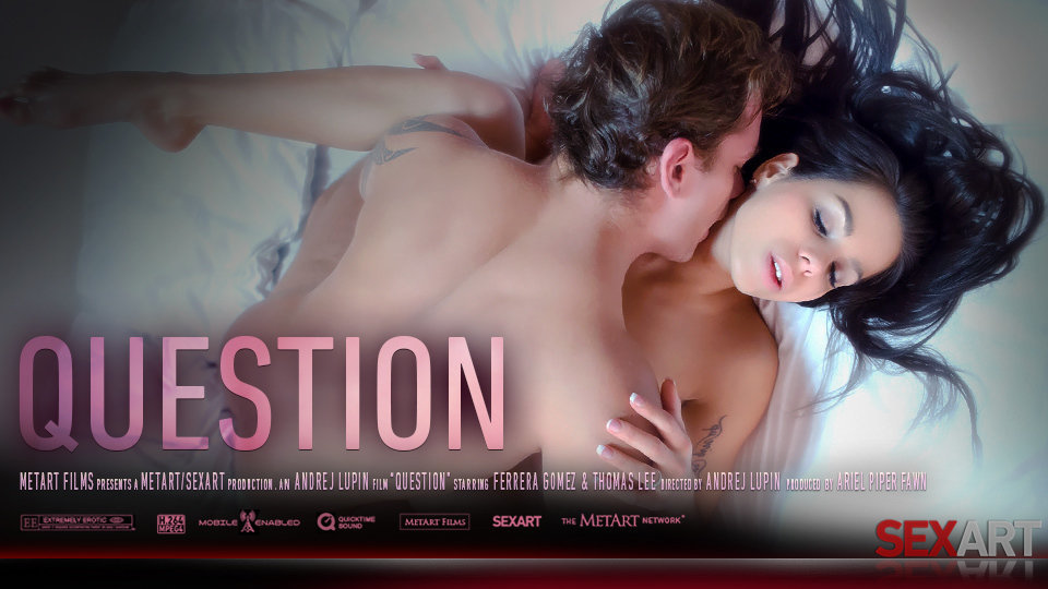 Ferrera Gomez – The Question (SexArt.com)