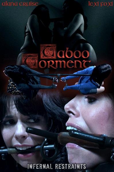 Alana Cruise, Lexi Foxy – Taboo Torment (2018/InfernalRestraints.com/IntersecInteractive.com/HD)