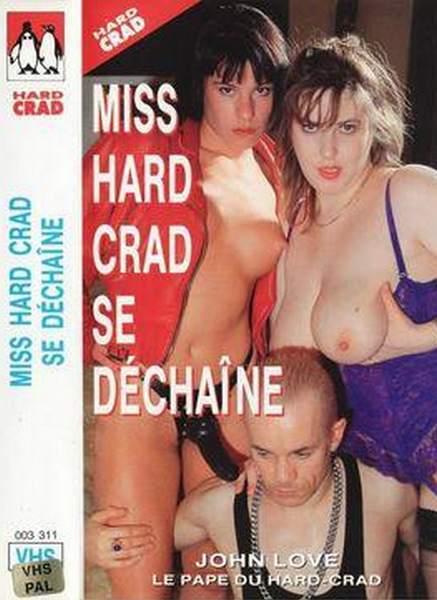Miss Hard-Crad Se Dechaine (1992/VHSRip)