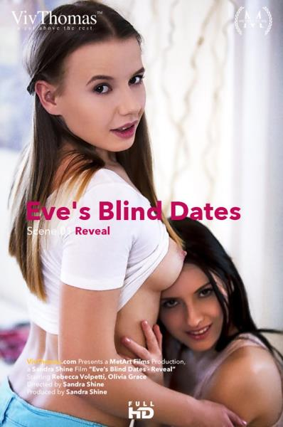 Eve Angel, Olivia Grace, Rebecca Volpetti – Eves Blind Dates Episode 1 – Reveal (VivThomas.com/FullHD)