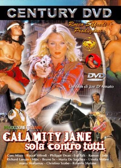 Calamity Jane Sola Contro Tutti