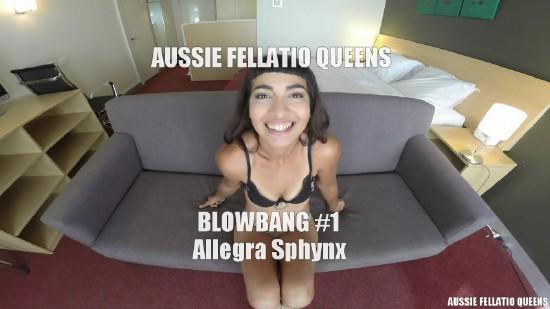 Allegra Sphynx – Blowbang 1 (2018/AussieFellatioQueens/Clips4sale/HD1080p)