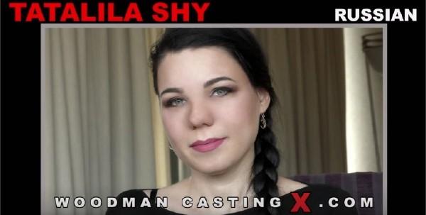 Tatalila Shy – Casting (2018/WoodmanCastingX.com/PierreWoodman.com/HD)