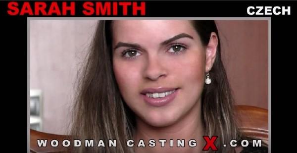 Sarah Smith – Casting (2018/WoodmanCastingX.com/PierreWoodman.com/HD)