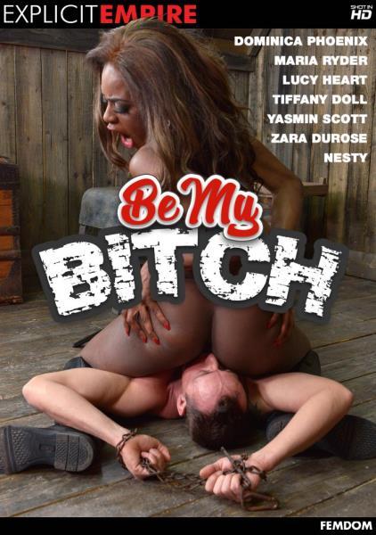 Be My Bitch (2018/WEBRip/SD)