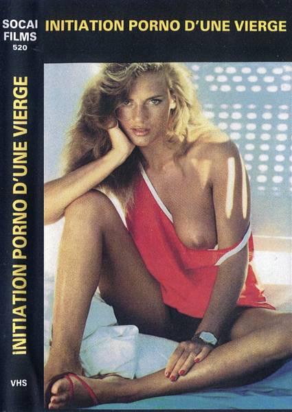 Initiation Porno DUne Vierge / Incitation Aux Plaisirs (1980/VHSRip)