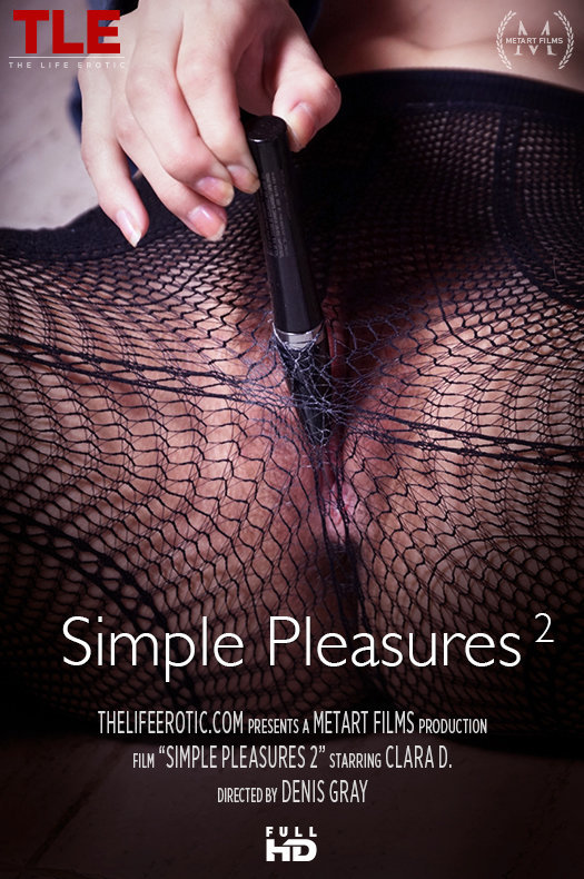 Clara D  – Simple Pleasures 2 (TheLifeErotic.com/HD1080p)