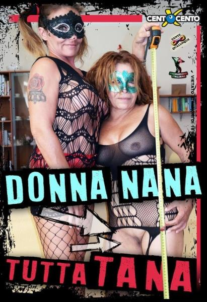 Donna Nana Tutta Tana (2018/WEBRip/SD)