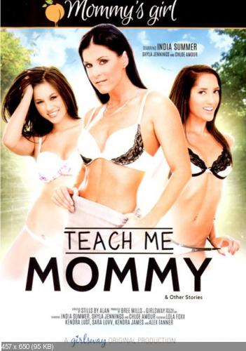 Teach Me Mommy