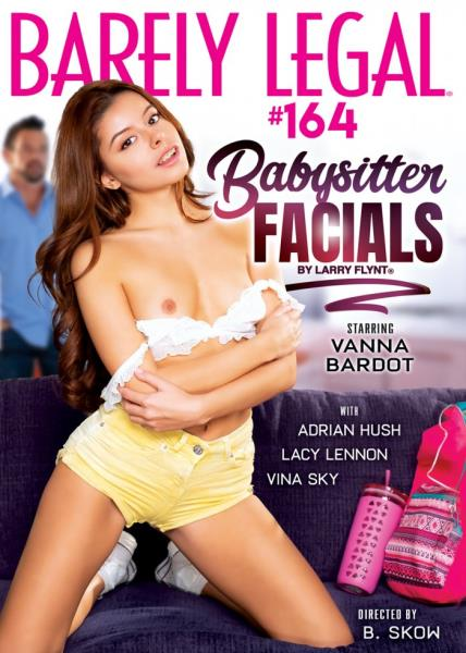 Hustlers Barely Legal 164 Babysitter Facials (2018/DVDRip)