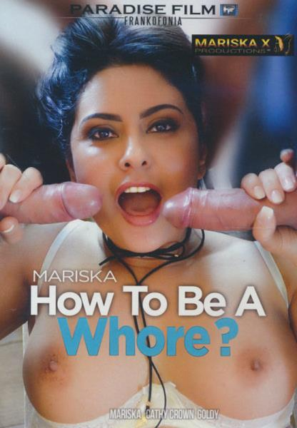 Mariska How To Be A Whore (2019/DVDRip)