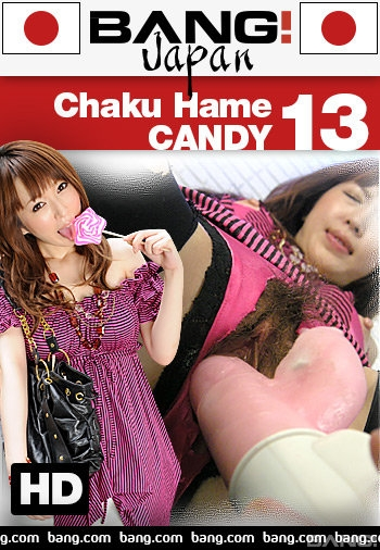 Chaku Hame Candy 13 (2017)