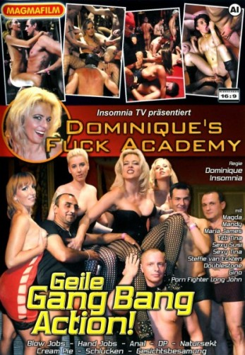 Dominiques Fuck Academy Geile Gang Bang Action