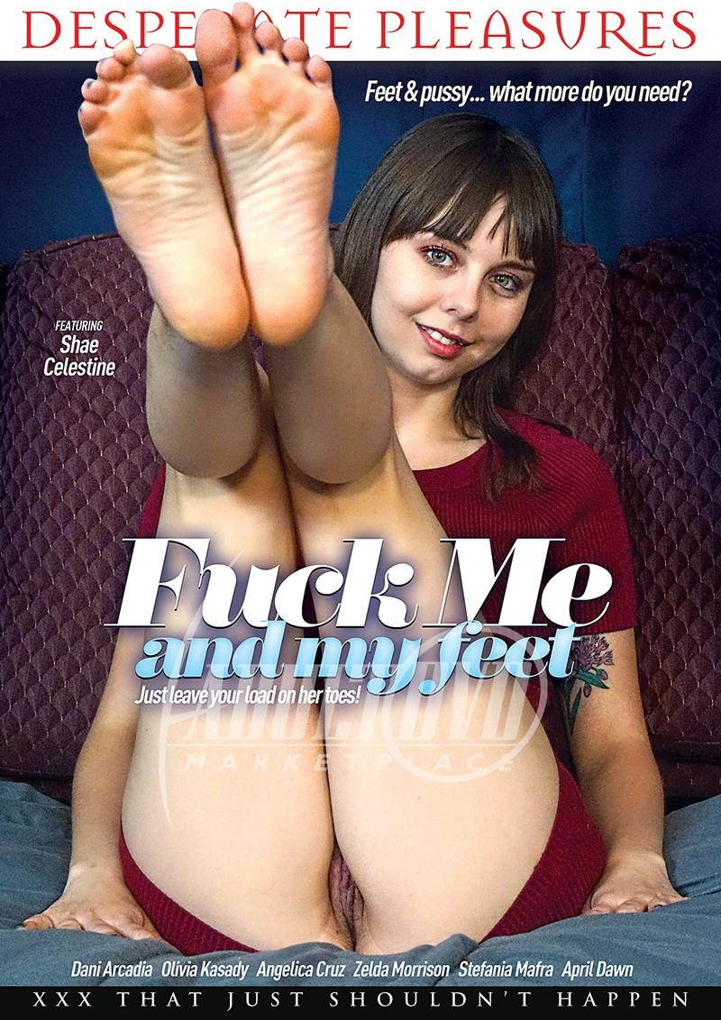 Fuck Me And My Feet (2019)