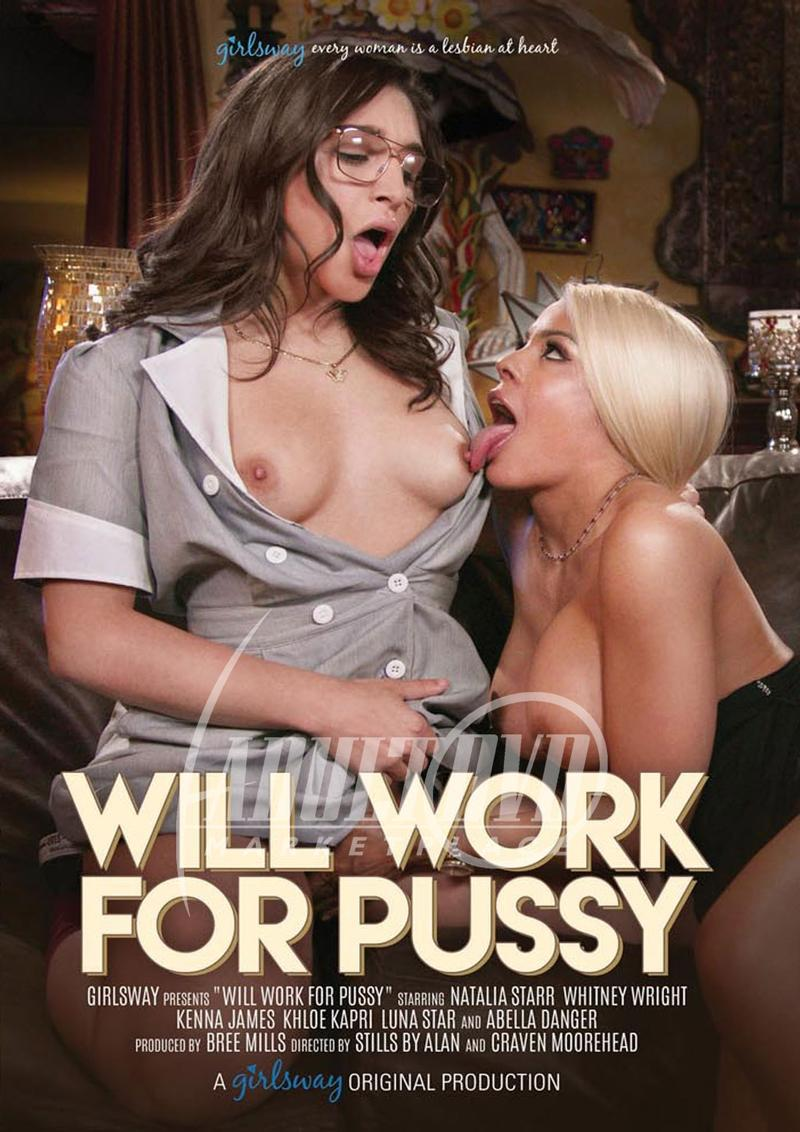 Will Work For Pussy (2019)