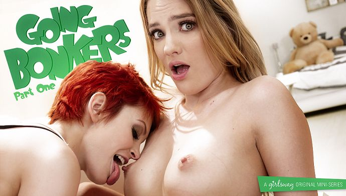 GIRLSWAY – Bree Daniels, Kenna James – Going Bonkers Part One