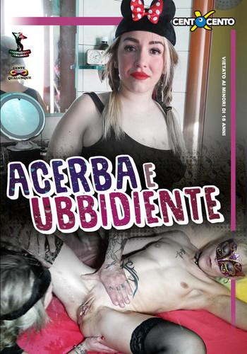 Acerba e ubbidiente (2019)