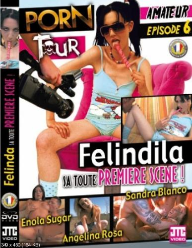Porn Tour 6 Felindila