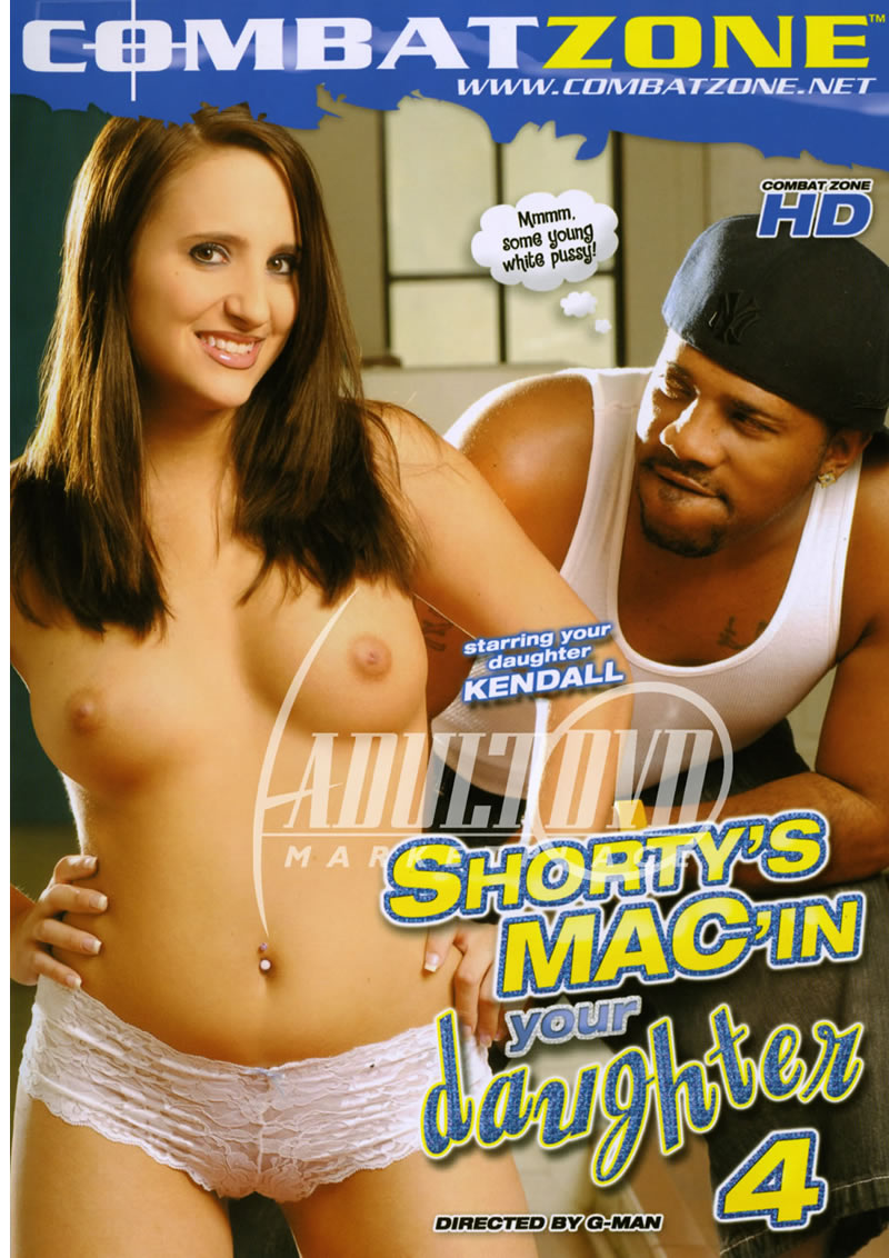 Shortys Mac In Your Daughter 4
