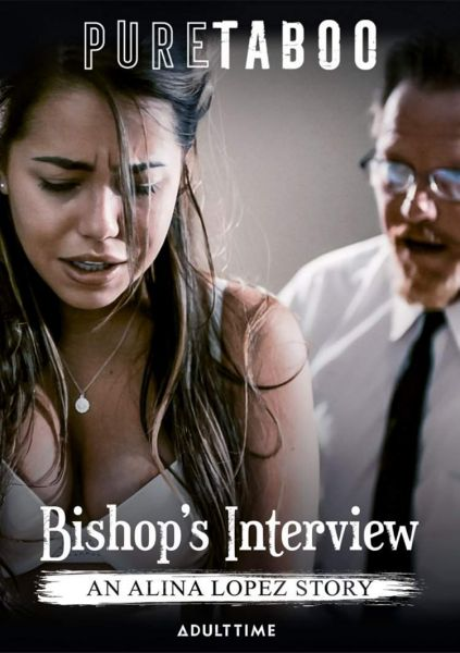 Bishop's Interview An Alina Lopez Story (2019