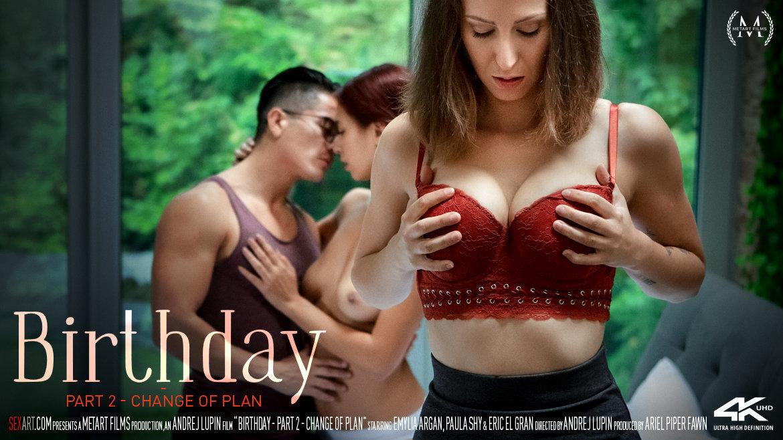 Paula Shy, Emylia Argan, Eric El Gran – Birthday Part 2 – Change Of Plan (SexArt/2019/HD1080p)