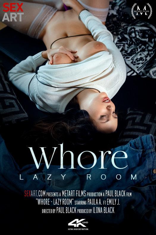 Emily J, Paula A – Whore – Lazy Room