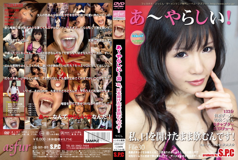[ASW-097] – Oh So Sexyi 30 – I Drink Cum With My Mouth Openi